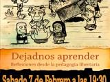 [Sabado 7 de Febrero] Presentación del libro: Dejadnos aprender. Reflexiones desde la pedagogíalibertaria